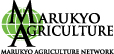 MARUKYO AGRICULTURE